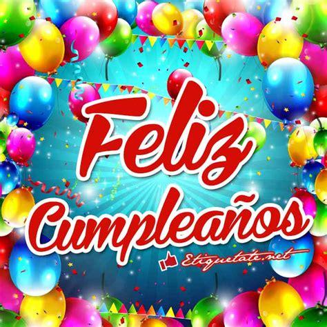 imagenes que digan feliz cumpleaños lucia mensajes bonitos con im 225 genes que digan feliz cumplea 241 os