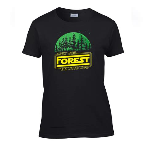 You T Shirt may the forest be with you t shirt women s sleeve gogoodspree