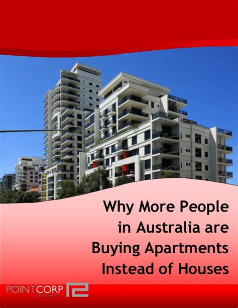 buying apartments why more in australia are buying apartments instead