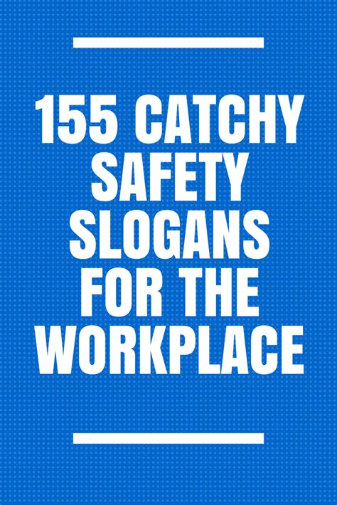 safety quotes the 25 best safety slogans ideas on