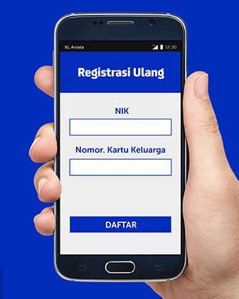 Xl Dan Indosat cara registrasi ulang kartu indosat telkomsel dan xl