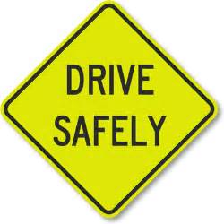 drive home safe drive safely sign from roadtrafficsigns
