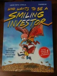Buku Hk Tebal Dalam Gambar Smua Seperty Gambar Kanan resensi buku who wants to be a smiling investor bolasalju