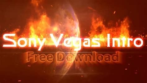 Sony Vegas Intro Template Fire Text Topfreeintro Com Free Sony Vegas Intro Templates