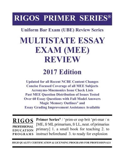 Multistate Essay Tips 6 rigos primer series bar ube review multistate essay mee 2017 edition