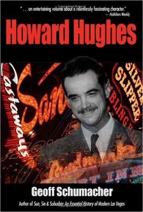 biography howard hughes book november 22 the secret world of howard hughes the mob