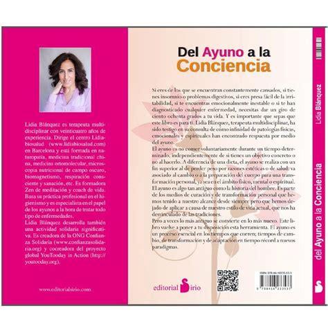 libro conciencia conscience la libro del ayuno a la conciencia l 237 dia bl 224 nquez
