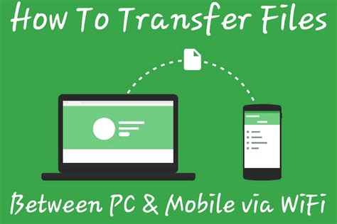 transfer files from android to pc wifi how to transfer files between pc android via wifi fast and easy tech