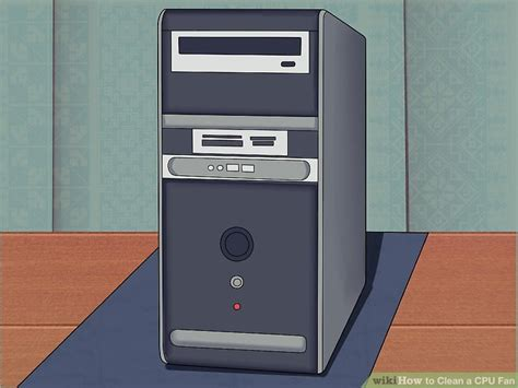 how to clean computer fan how to clean a cpu fan 10 steps with pictures wikihow