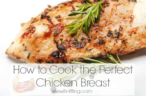 cooking the perfect chicken breast