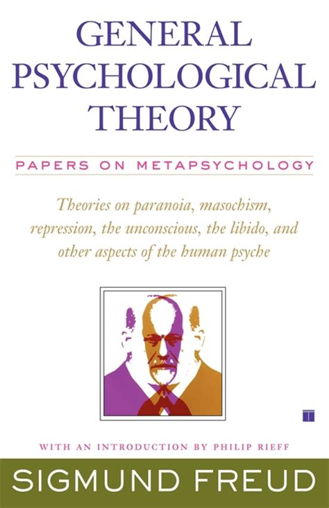 the theory of psychoanalysis books general psychological theory book by sigmund freud