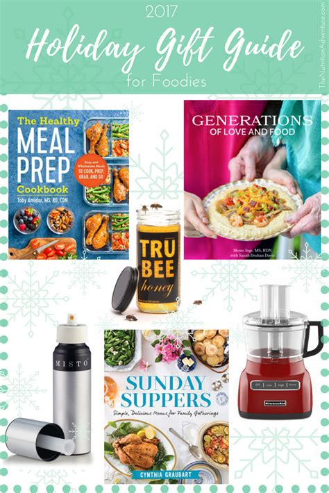 top gifts for a foodie family 2017 gifts for foodies 187 the nutrition adventure