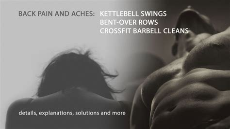 kettlebell swing back pain back aches and pains kettlebell swing deadlift crossfit