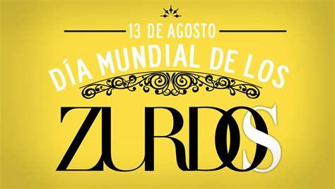 Imagenes De Feliz Dia Zurdos   13 de agosto d 237 a mundial de los zurdos zurda magazine