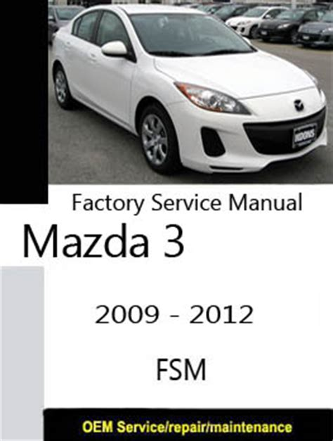car repair manuals download 2012 mazda mazdaspeed 3 free book repair manuals руководство по эксплуатации mazda 3 pdf руководства инструкции бланки