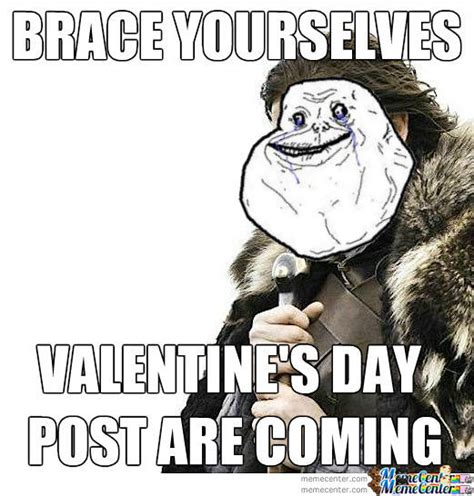 Alone On Valentines Day Meme - a forever alone valentine s day by thegreatest meme center