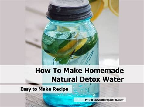 How To Detox At Home by How To Make Detox Water