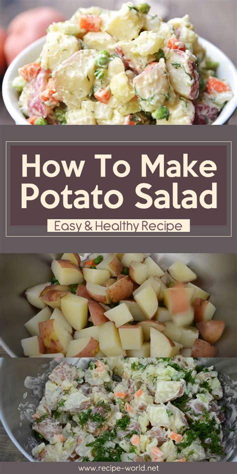 recipe world how to make potato salad easy healthy recipe recipe world