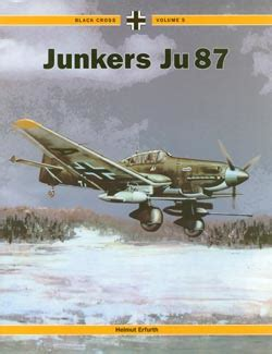 Black Cross Volume I Junkers 188 junkers ju 87