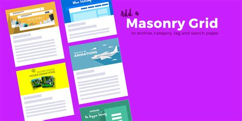 blog archive layout add blog masonry grid layout to your archive and search pages