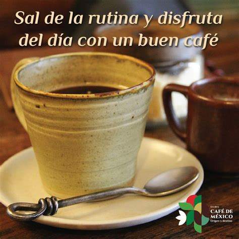 un caf con sal b010w2vgyo 25 best ideas about buenos dias con cafe on cafe buen dia buenos dias cafe and