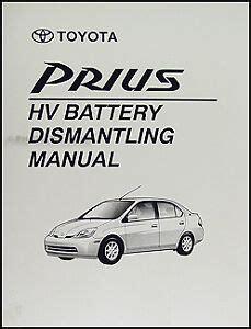 motor auto repair manual 2001 toyota prius lane departure warning toyota prius battery safe removal manual 2001 2002 2003 dismantling book ebay