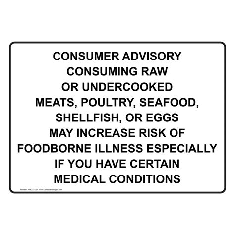 Consuming Or Undercooked Food Notice by Consumer Advisory Consuming Or Undercooked Sign Nhe 33129
