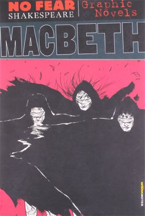 macbeth no fear shakespeare macbeth no fear shakespeare graphic novels by sparknotes