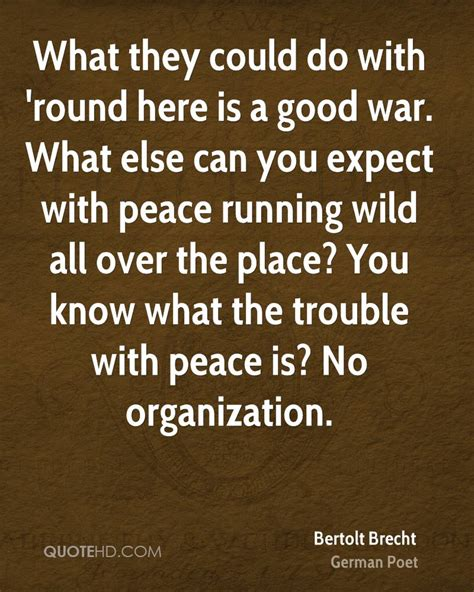 what else you can do with a law degree bertolt brecht war quotes quotehd
