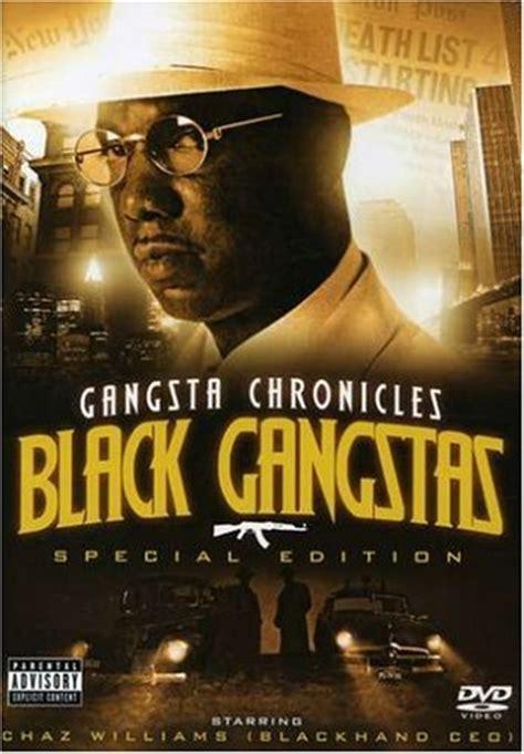 film gangster black gangster chronicles black gangstas music i love
