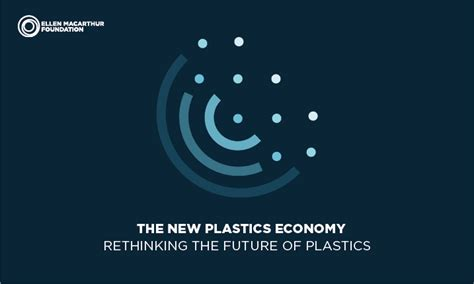plastics economy rethinking  future  plastics