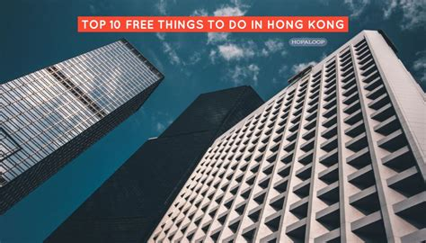 10 free things to do in hong kong with top 10 free things to do in hong kong hopaloop great