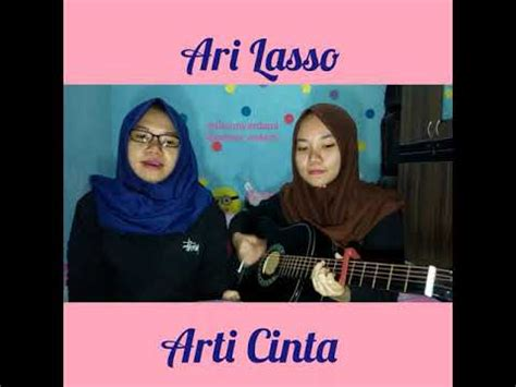 download mp3 gratis ari lasso arti cinta video 2 cover ari lasso arti cinta fanny and meissy