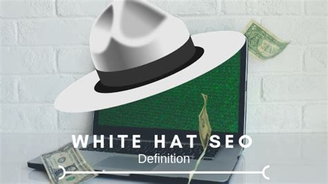 White Hat Seo by White Hat Seo Definition