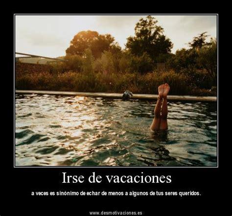 vacaciones imagenes comicas divertidas desmotivaciones sobre las vacaciones vida 2 0