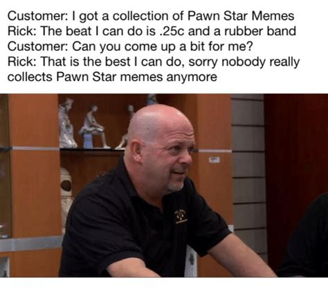 25 best memes about pawn stars pawn stars memes