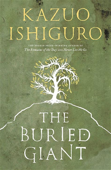 the buried giant the big read kazuo ishiguro s the buried giant