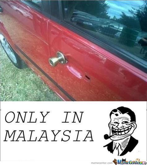 Malay Meme - only in malaysia by lezio meme center