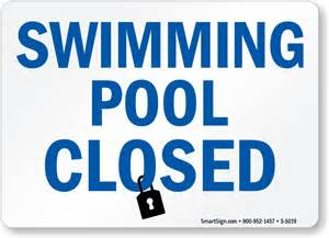 schwimmbad geschlossen swimming pool closed sign made in usa sku s 5019