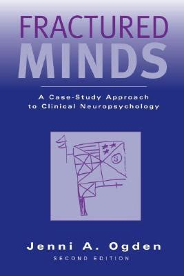 textbook of clinical neuropsychology books fractured minds a study approach to clinical