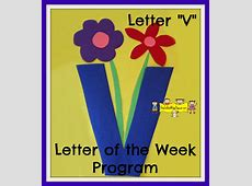 "Letter ""V"" -Letter of the Week Program - How To Run A Home ... V"
