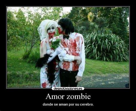 imagenes chistosas zombie amor zombie desmotivaciones