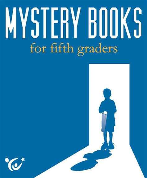 picture books for 5th graders mystery books for fifth graders