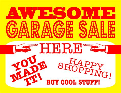 Garage Sales by Diy Printable Awesome Garage Sale Signs