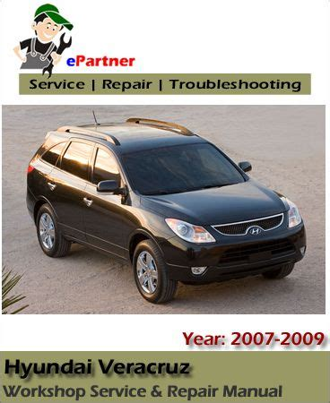 download car manuals pdf free 2010 hyundai veracruz transmission control download hyundai veracruz ix55 service repair manual 2007 2009 hyundai service manual repair