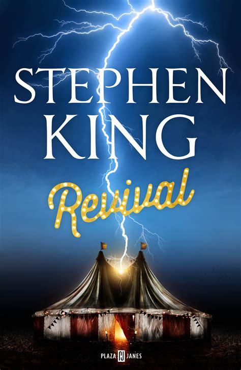 libro revival revival de stephen king juanje l 243 pez poneletras