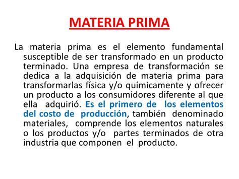 unidad 3 control de la materia prima prima significado de prima diccionario costo de produccion