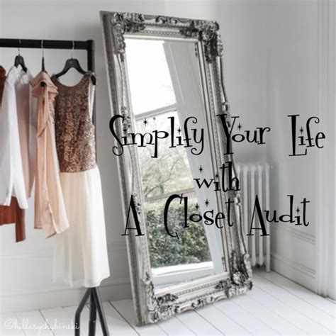 Simplify Your Closet by Simplify Your Audit Your Closet