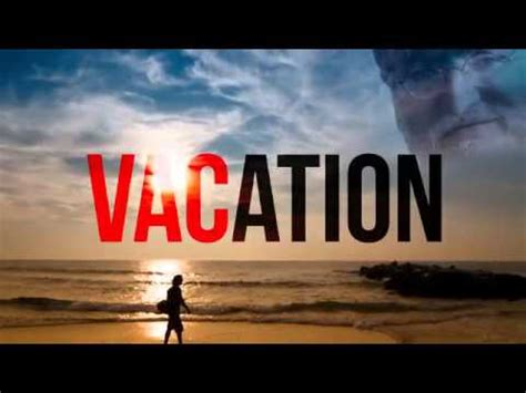 day getaway vacation day original cs go song