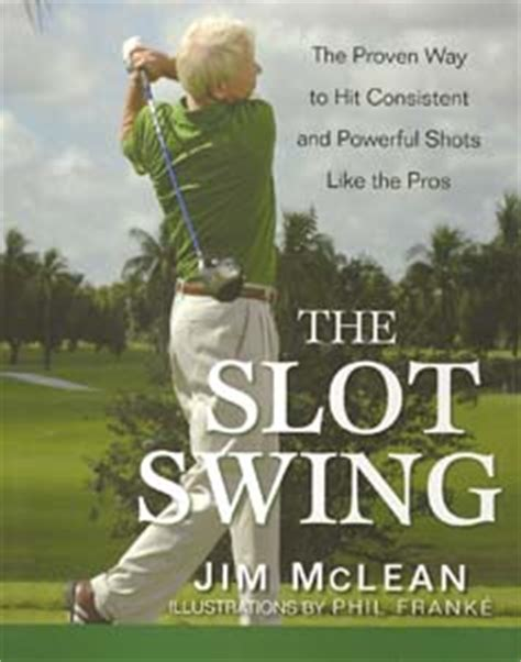 jim mclean slot swing book review
